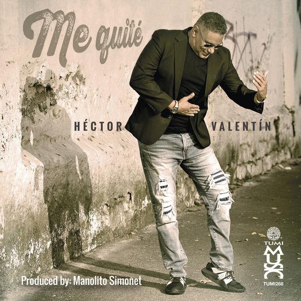 Hector Valentin - Me Quité