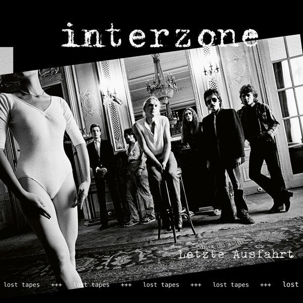 Interzone - Letzte Ausfahrt