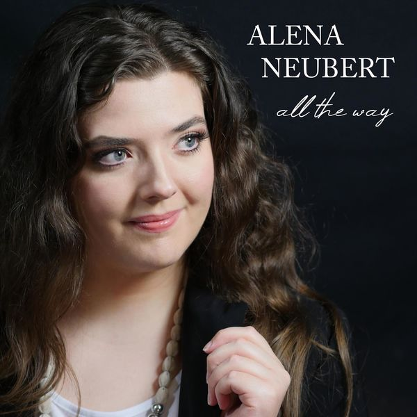 Alena Neubert - All the Way