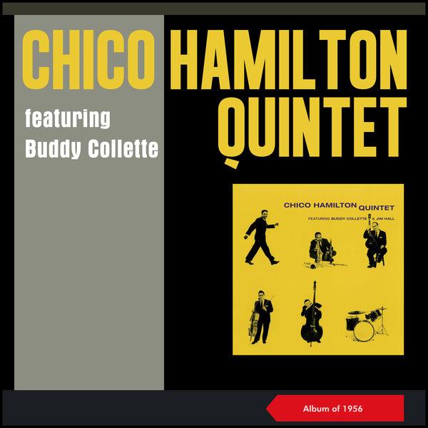 The Chico Hamilton Quintet - Featuring Buddy Collette