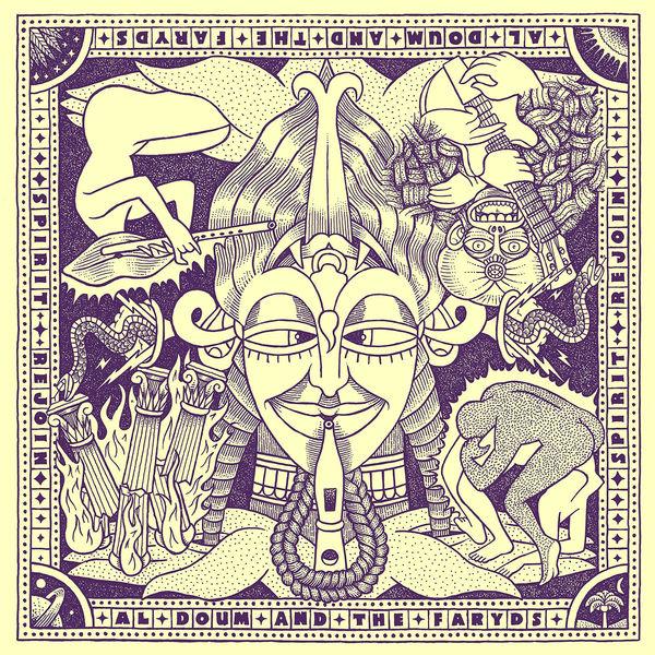 Al Doum & The Faryds - Spirit Rejoin