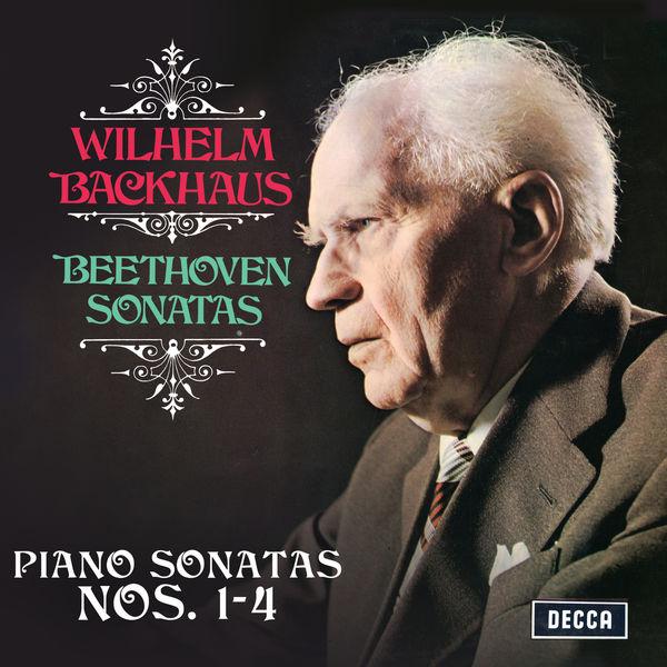 Wilhelm Backhaus - Beethoven: Piano Sonatas Nos. 1, 2, 3 & 4