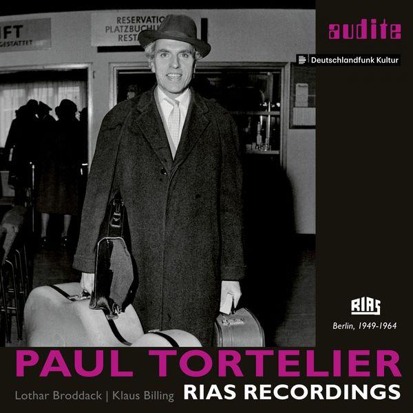 Paul Tortelier - Paul Tortelier : RIAS Recordings