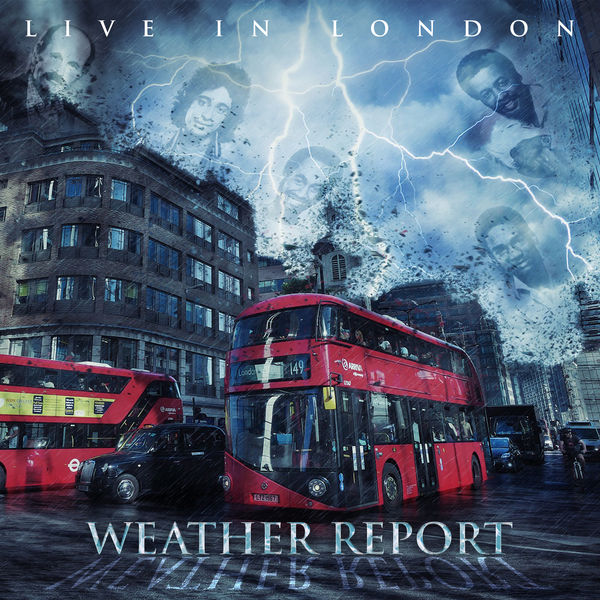 Weather Report - Live In London