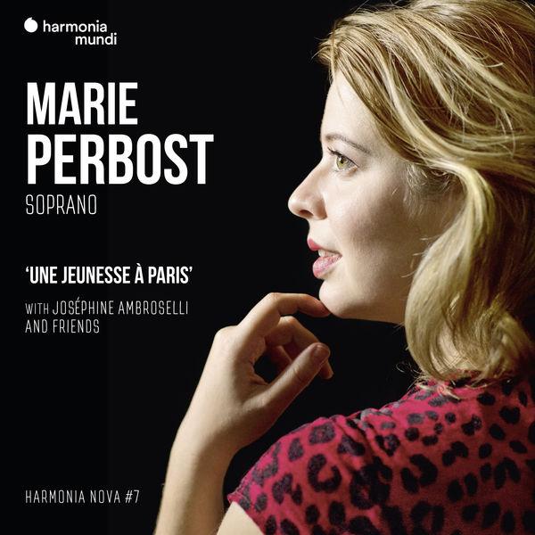Marie Perbost - Une jeunesse à Paris