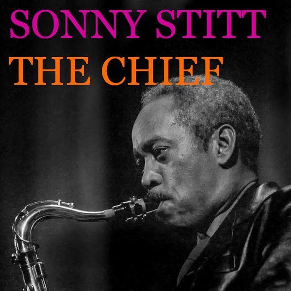 Sonny Stitt - The Chief
