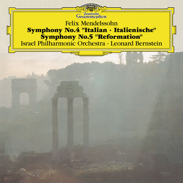 "Israel Philharmonic Orchestra - Mendelssohn: Symphonies No.4 ""Italian"" & No.5 ""Reformation"""