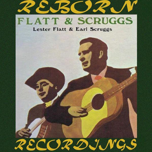 Flatt and Scruggs - Lester Flatt and Earl Scruggs (HD Remastered)