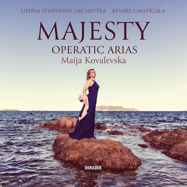 Maija Kovalevska - Majesty