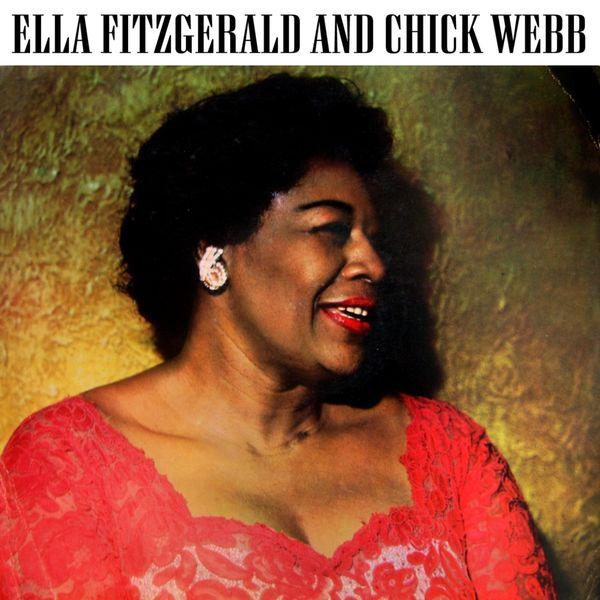 Ella Fitzgerald - Ella Fitzgerald And Chick Webb