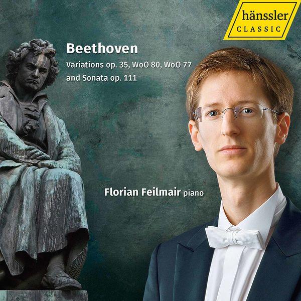Florian Feilmair - Beethoven: Piano Works