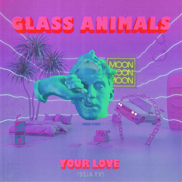 Glass Animals - Your Love (Déjà Vu)