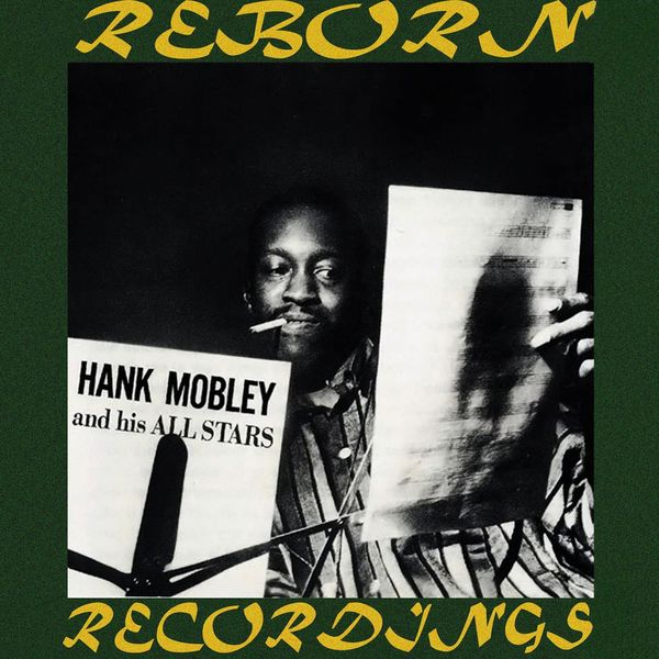 Hank Mobley - Hank Mobley And His All Stars (RVG, HD Remastered)