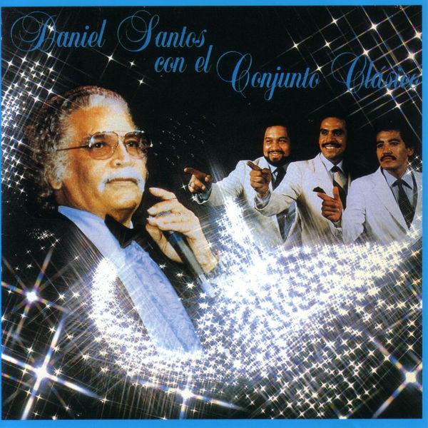 Daniel Santos - Daniel Santos Con El Conjunto Clásico