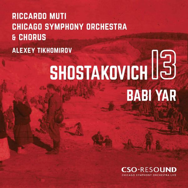 "Riccardo Muti - Shostakovich : Symphony No.13, Op.113 ""Babi Yar"" (Live)"
