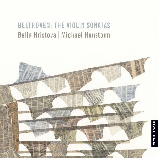 Bella Hristova - Beethoven: The Violin Sonatas