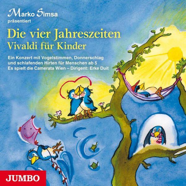 Marko Simsa - Die vier Jahreszeiten (Vivaldi für Kinder)