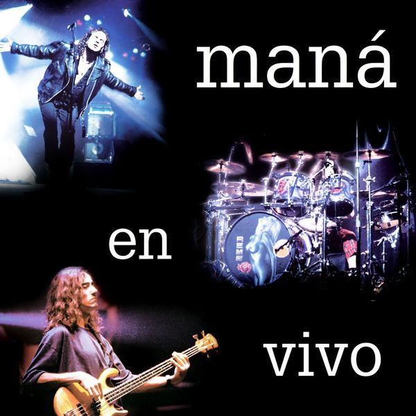 Mana - En Vivo (2020 Remasterizado)