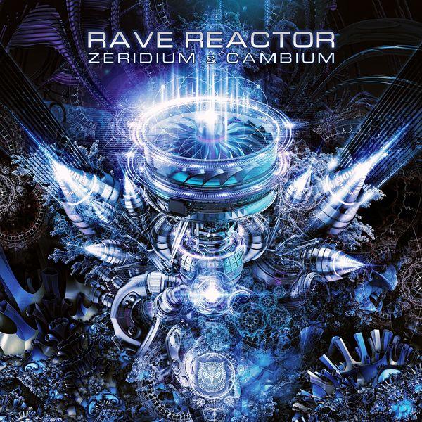 Zeridium - Rave Reactor