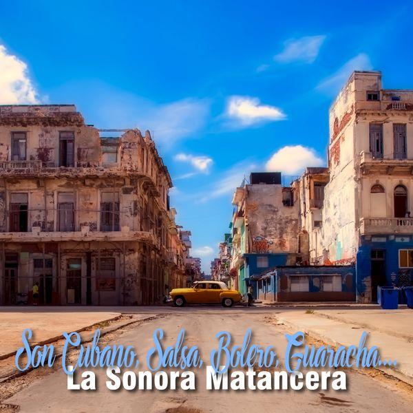 La Sonora Matancera - Son Cubano, Salsa, Bolero, Guaracha....