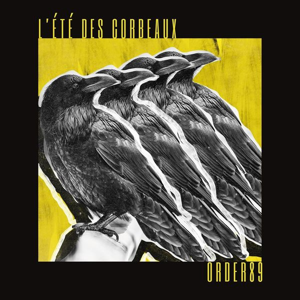 ORDER89 - L'Eté Des Corbeaux