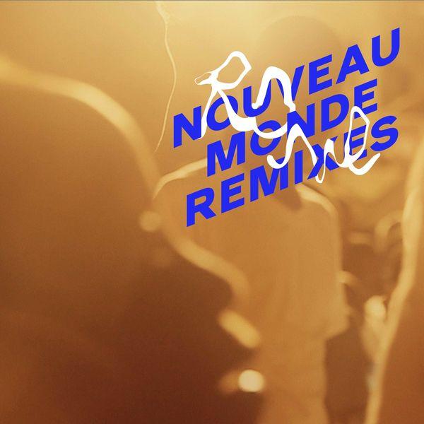 Rone - Nouveau Monde Remixes