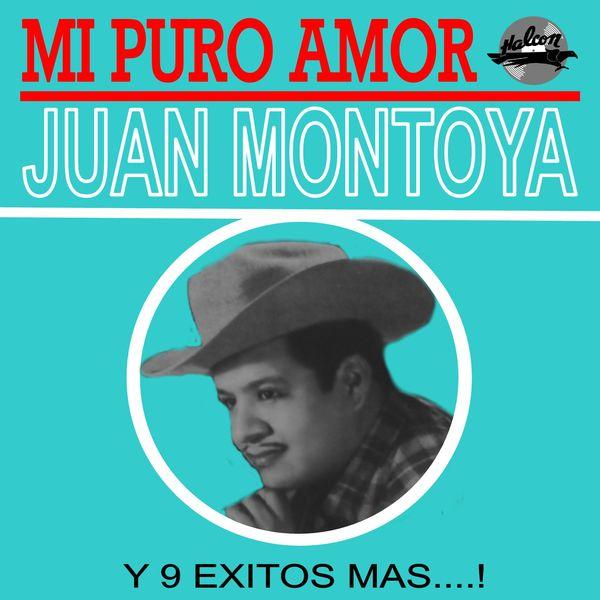 Juan Montoya - Mi Puro Amor