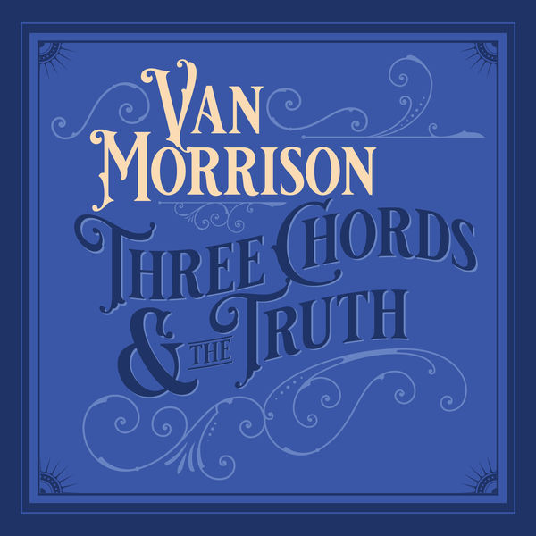 Van Morrison - Three Chords And The Truth (Expanded Edition)
