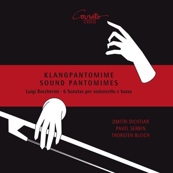 Dmitri Dichtiar, Pavel Serbin, Thorsten Bleich - Boccherini: 6 Sonatas for Cello and Basso