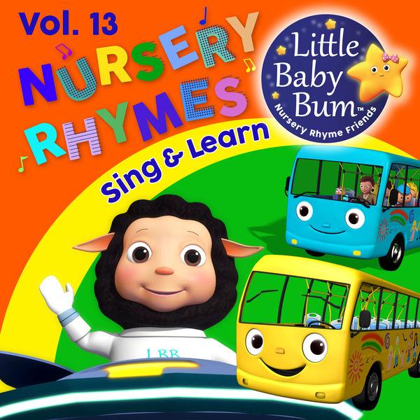 Little Baby Bum Nursery Rhyme Friends - Nursery Rhymes & Children's Songs Vol. 13 (Sing & Learn with LittleBabyBum)