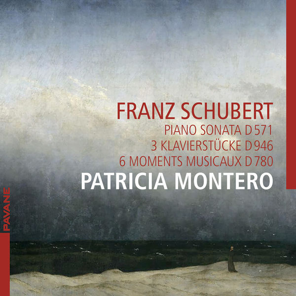 Patricia Montero - Schubert: Piano Sonata D. 571, 3 Klavierstücke D. 946 & 6 moments musicaux D. 780
