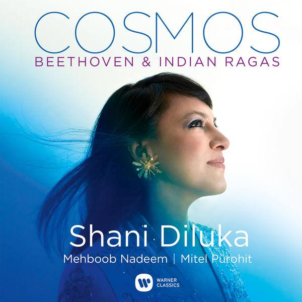 Shani Diluka - Cosmos - Beethoven & Indian Ragas