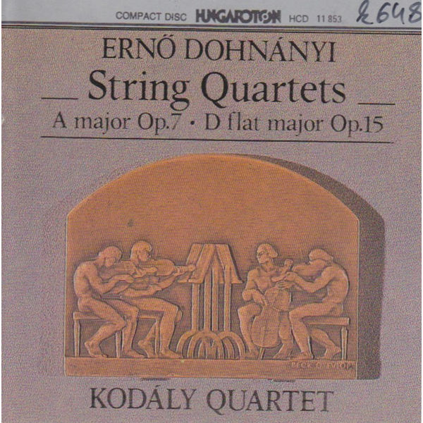 Kodaly Quartet - Dohnanyi: String Quartets Nos. 1 and 2