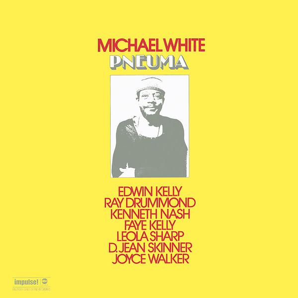 Michael White - Pneuma