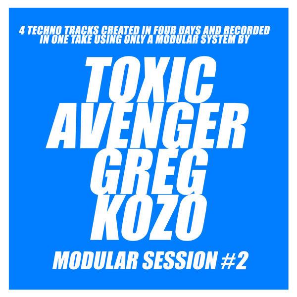 The Toxic Avenger - Modular Session #2