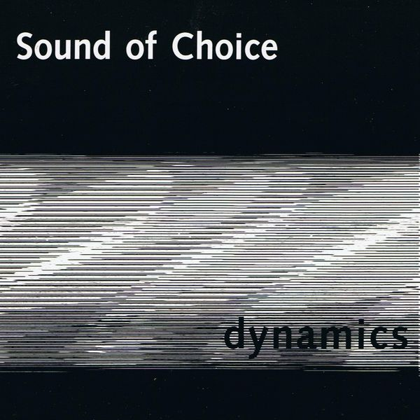Sound of Choice - Dynamics