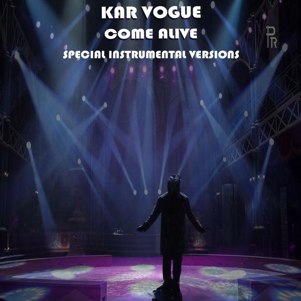 Kar Vogue - Come Alive (Special Instrumental Versions)