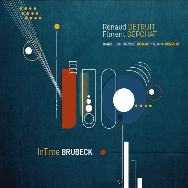 Renaud Détruit - Intime Brubeck