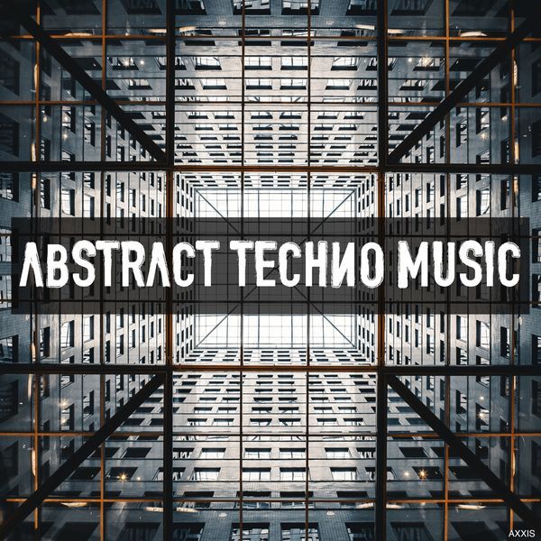 Abstract Techno Music | Various Artists – Download and