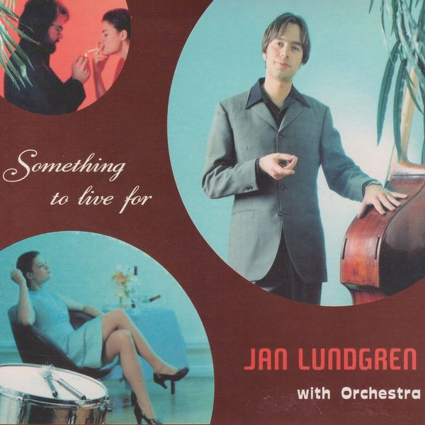 Jan Lundgren - Something to Live For