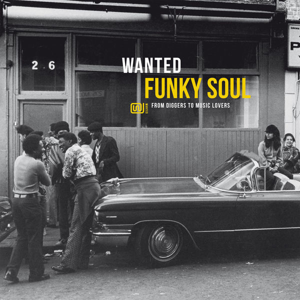 Various Artists - Wanted Funky Soul: From Diggers to Music Lovers