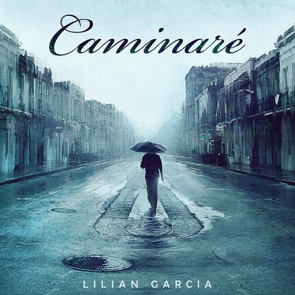 Lilian Garcia - Caminaré