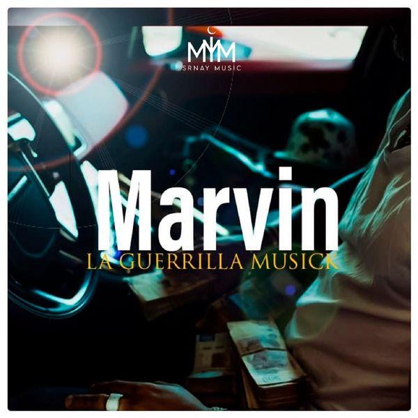 La Guerrilla Musick - Marvin