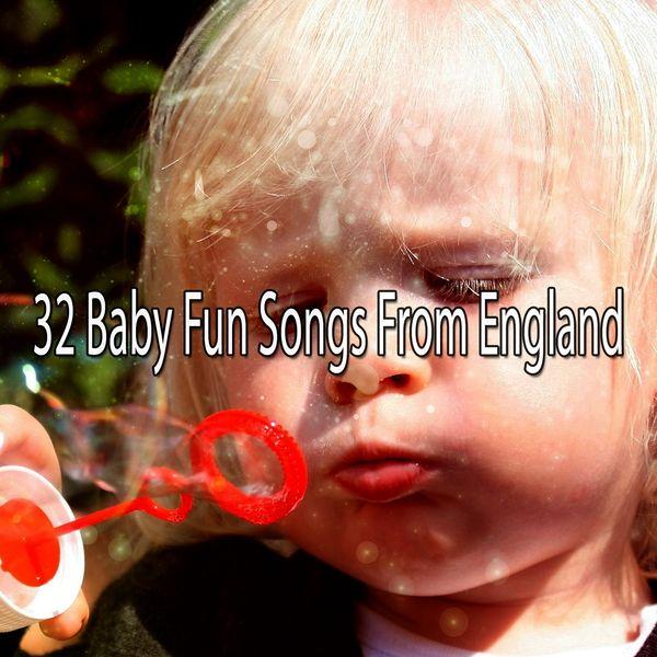 Canciones Para Niños - 32 Baby Fun Songs from England