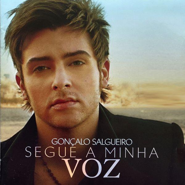 Goncalo Salgueiro - Segue a Minha Voz