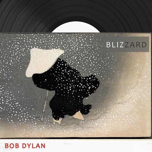 Bob Dylan - Blizzard