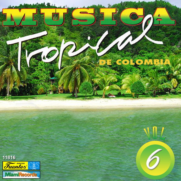 Various Artists - Música Tropical de Colombia, Vol. 6