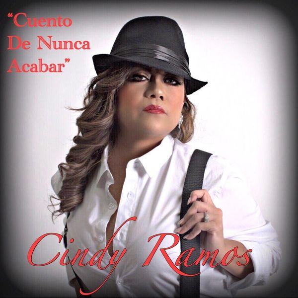 Cindy Ramos - Cuento De Nunca Acabar
