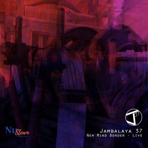 Jambalaya 37 - New Mind Border (Live)