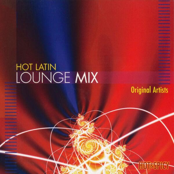 Various Artists - Hot Latin Lounge Mix